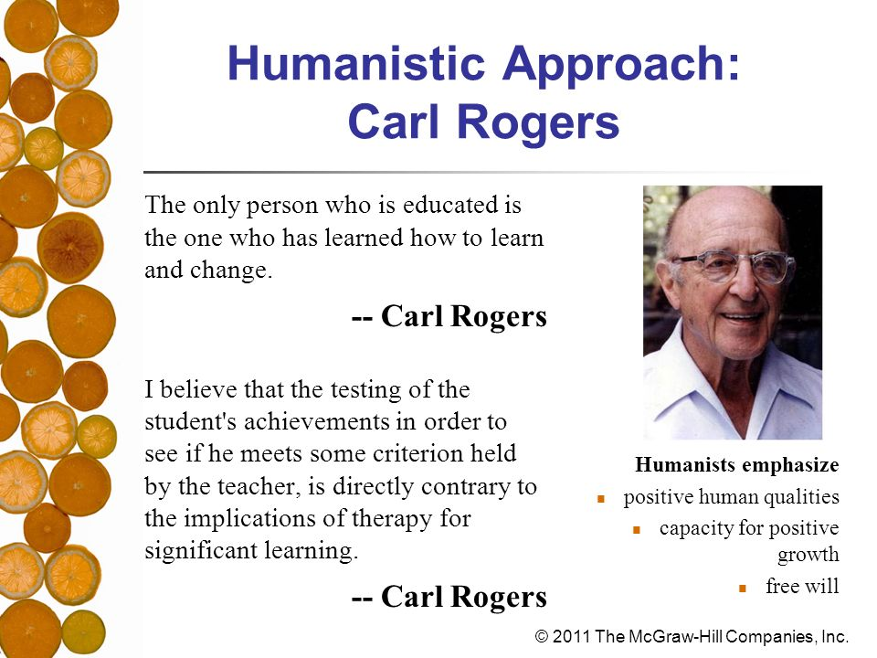 Humanistic Approach: Carl Rogers
