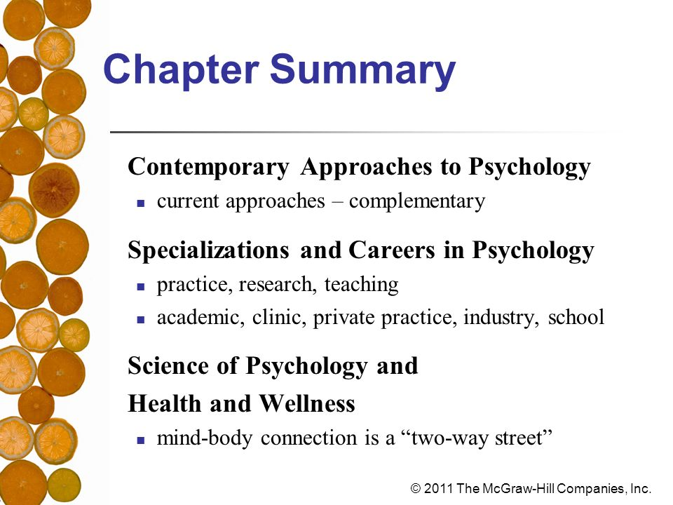 Chapter Summary Contemporary Approaches to Psychology