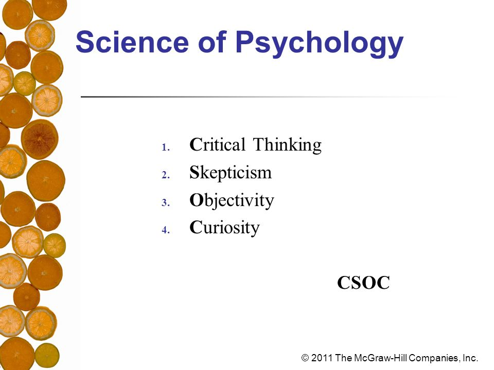Science of Psychology Critical Thinking Skepticism Objectivity