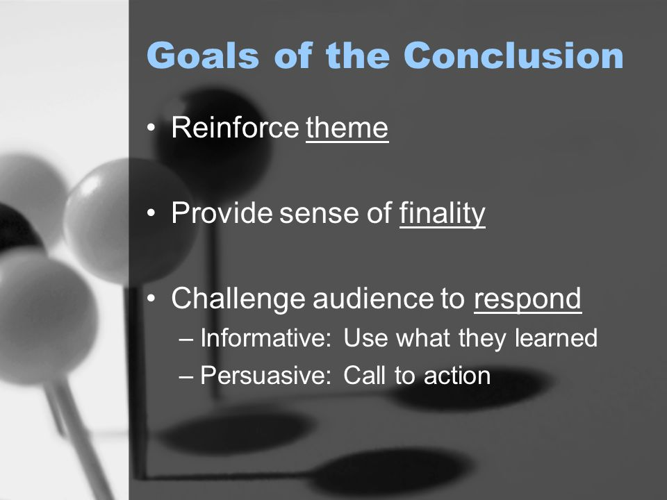 Goals of the Conclusion