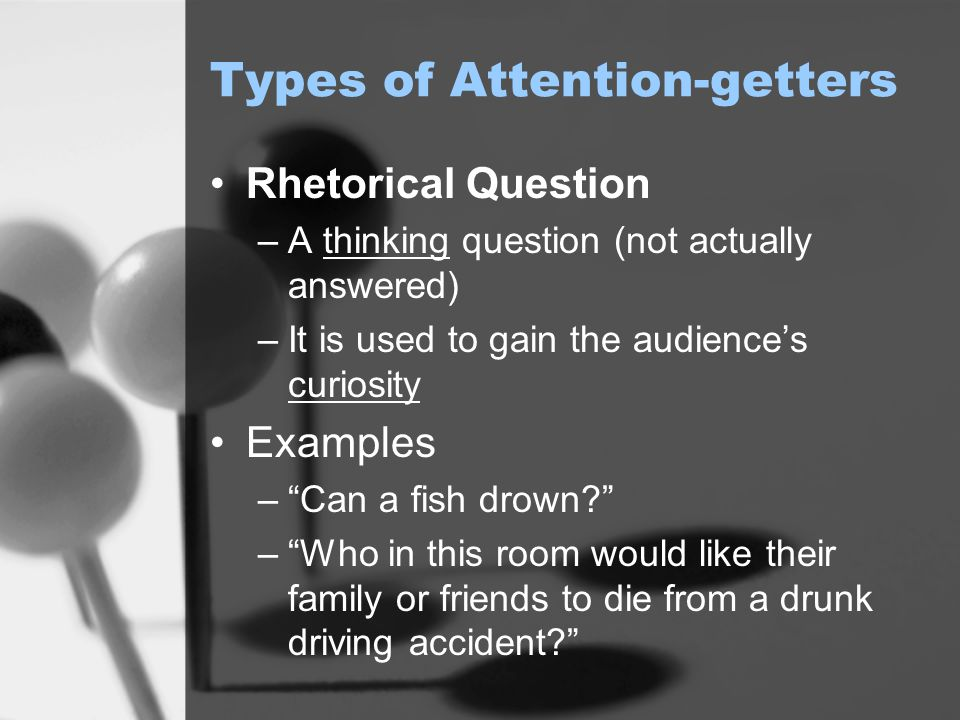 Types of Attention-getters