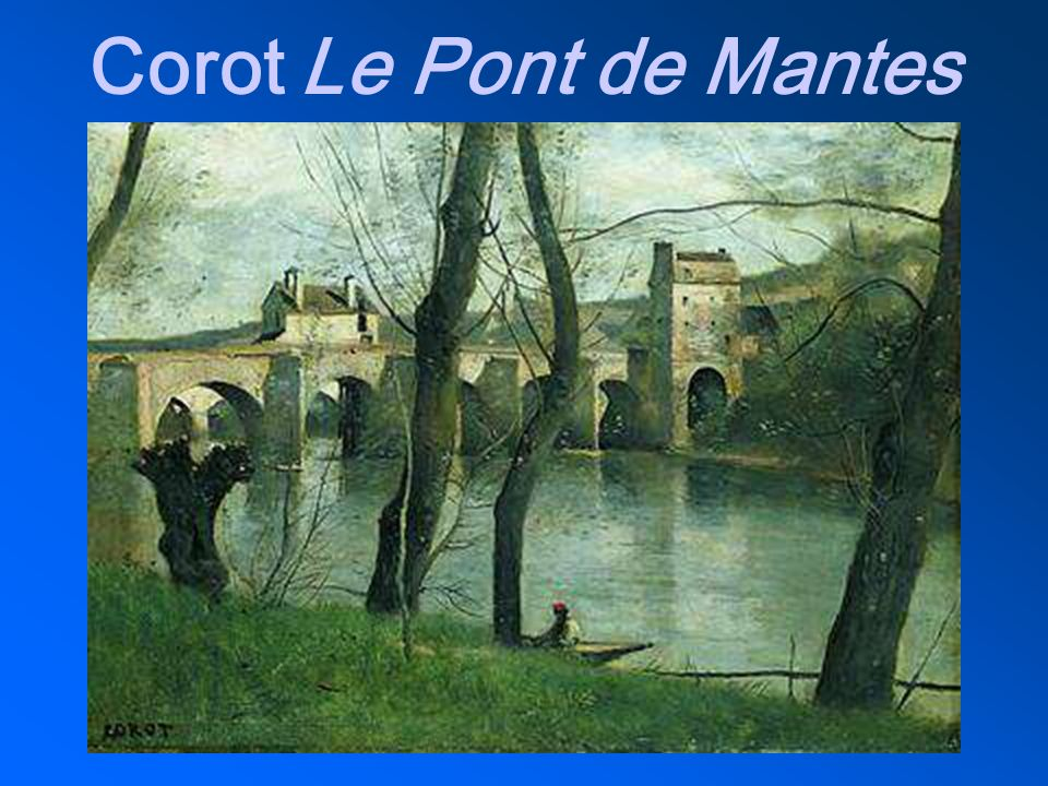 Corot Le Pont de Mantes