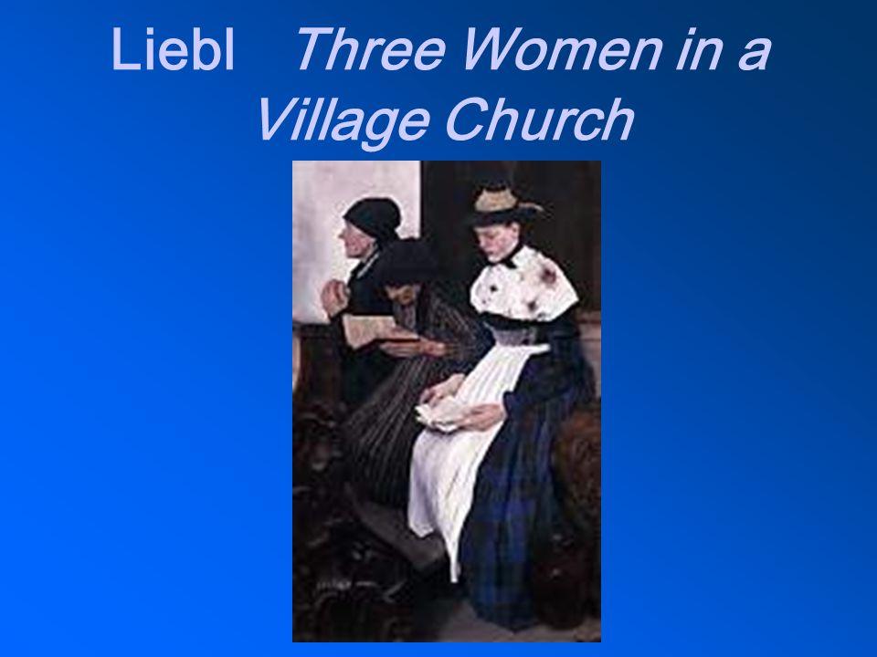 Liebl Three Women in a Village Church