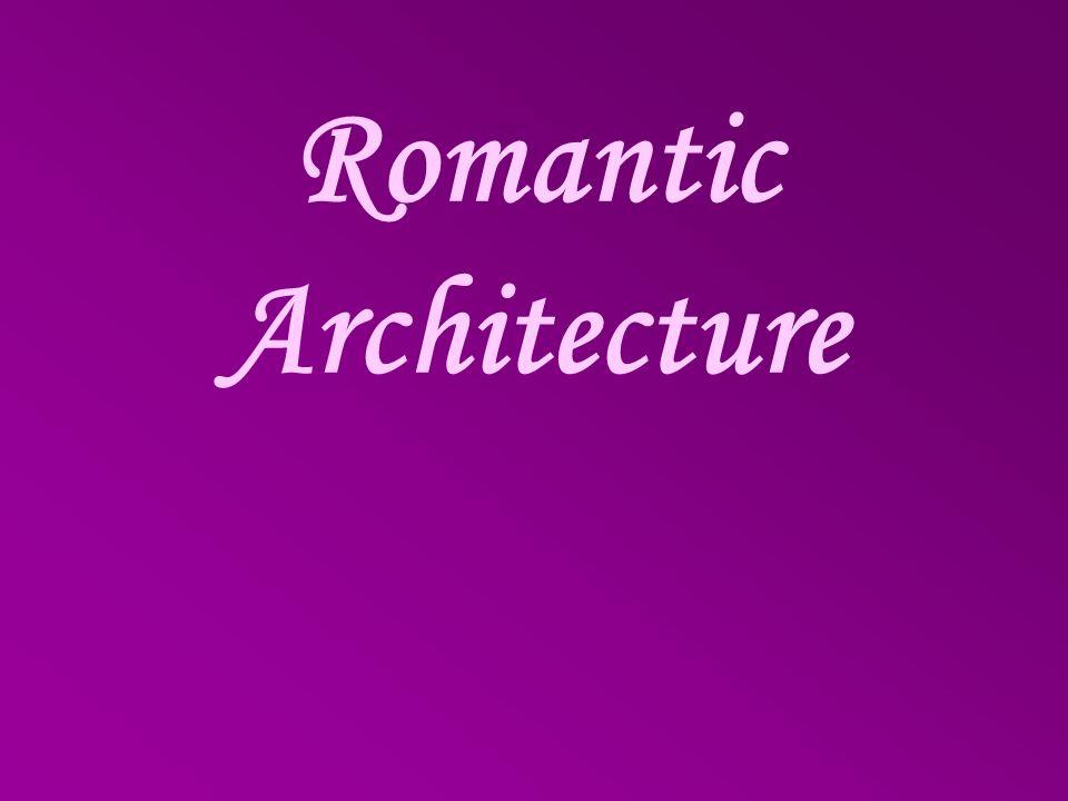 Romantic Architecture