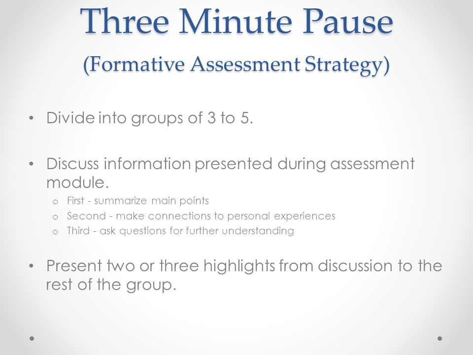 Three Minute Pause (Formative Assessment Strategy)