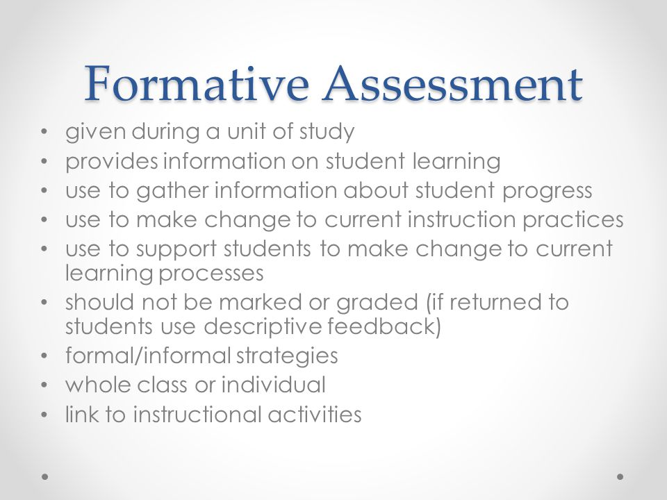 Formative Assessment given during a unit of study