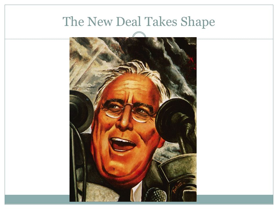 The New Deal Takes Shape