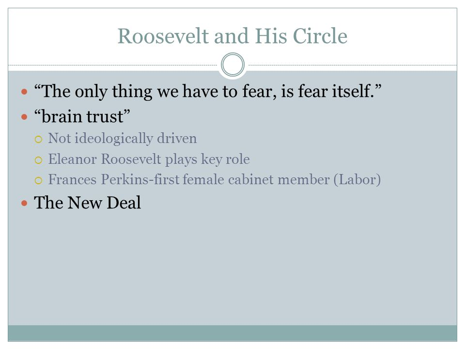 Roosevelt and His Circle