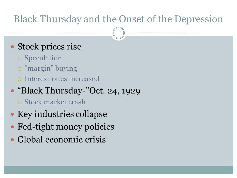 Black Thursday and the Onset of the Depression