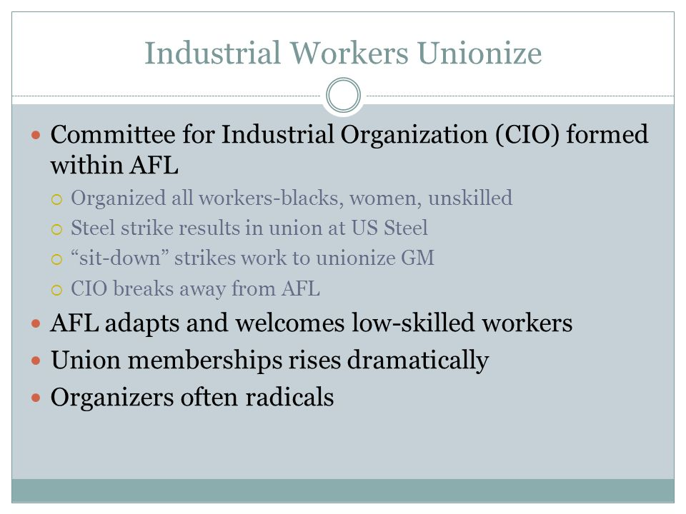 Industrial Workers Unionize