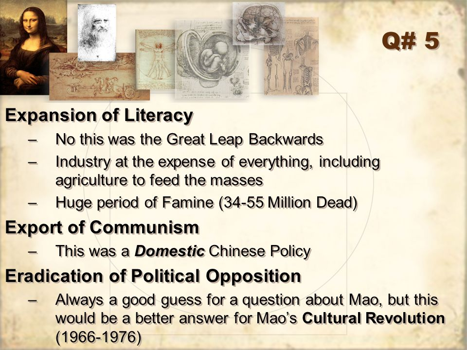 Q# 5 Expansion of Literacy Export of Communism