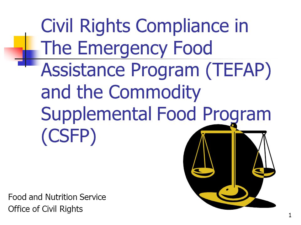 Civil Rights Compliance in The Emergency Food Assistance Program (TEFAP) and the Commodity Supplemental Food Program (CSFP)