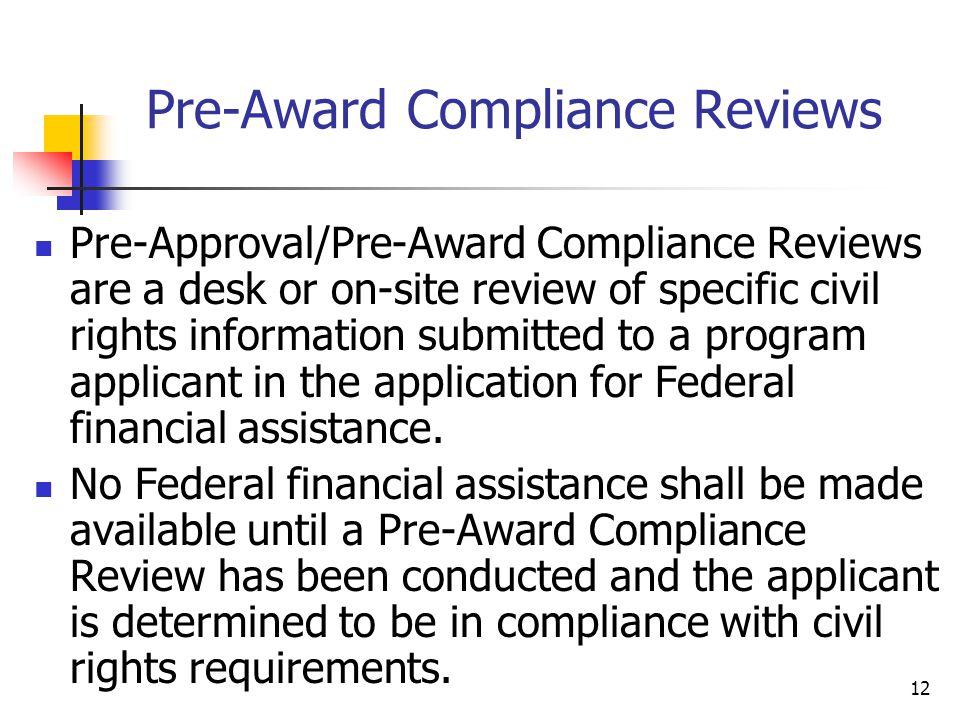 Pre-Award Compliance Reviews