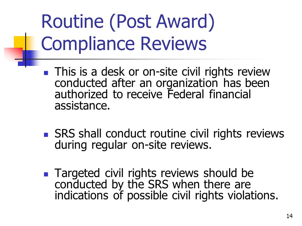 Routine (Post Award) Compliance Reviews