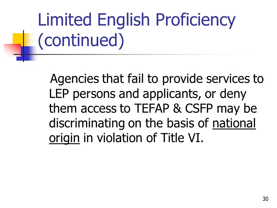 Limited English Proficiency (continued)