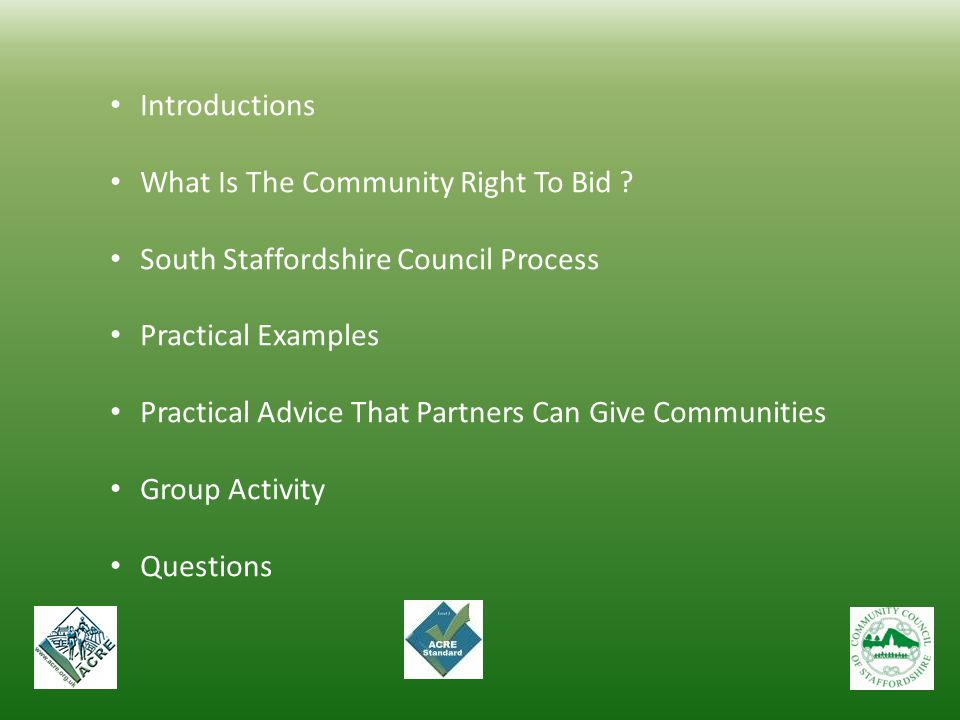 Introductions What Is The Community Right To Bid South Staffordshire Council Process. Practical Examples.