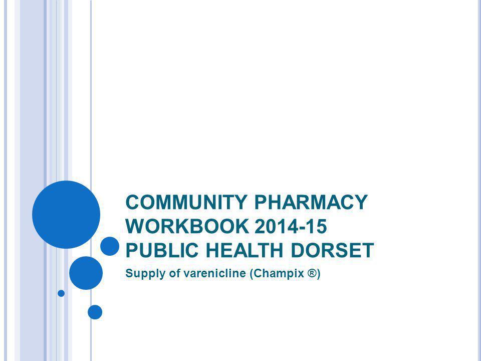 COMMUNITY PHARMACY WORKBOOK 2014-15 PUBLIC HEALTH DORSET