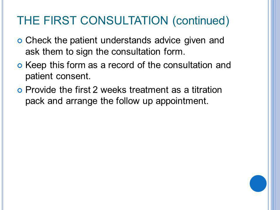 The first consultation (continued)