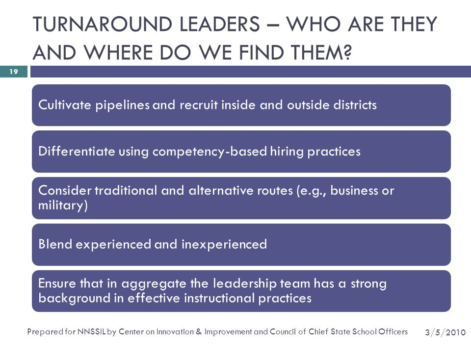 TURNAROUND LEADERS – WHO ARE THEY AND WHERE DO WE FIND THEM
