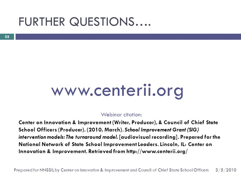 www.centerii.org FURTHER QUESTIONS…. Webinar citation: