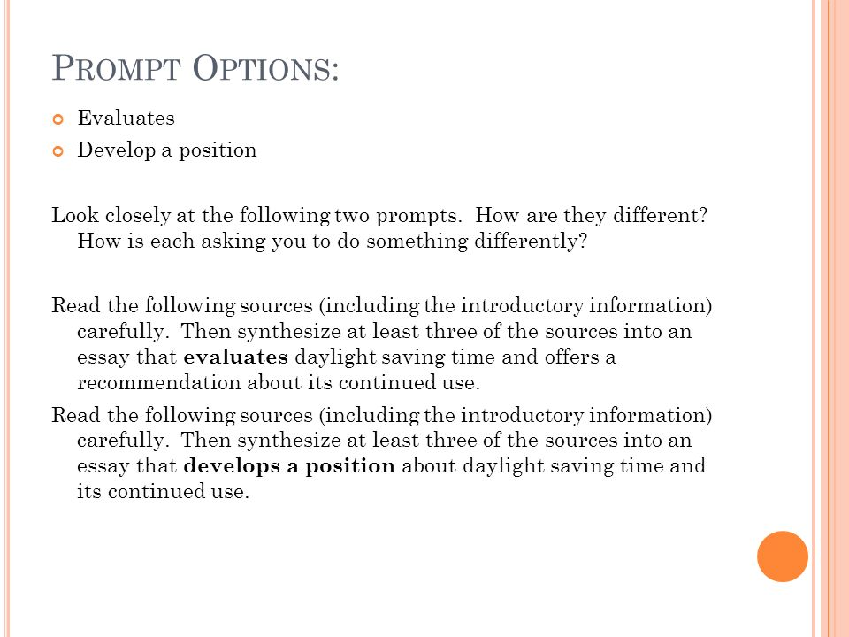 Prompt Options: Evaluates Develop a position