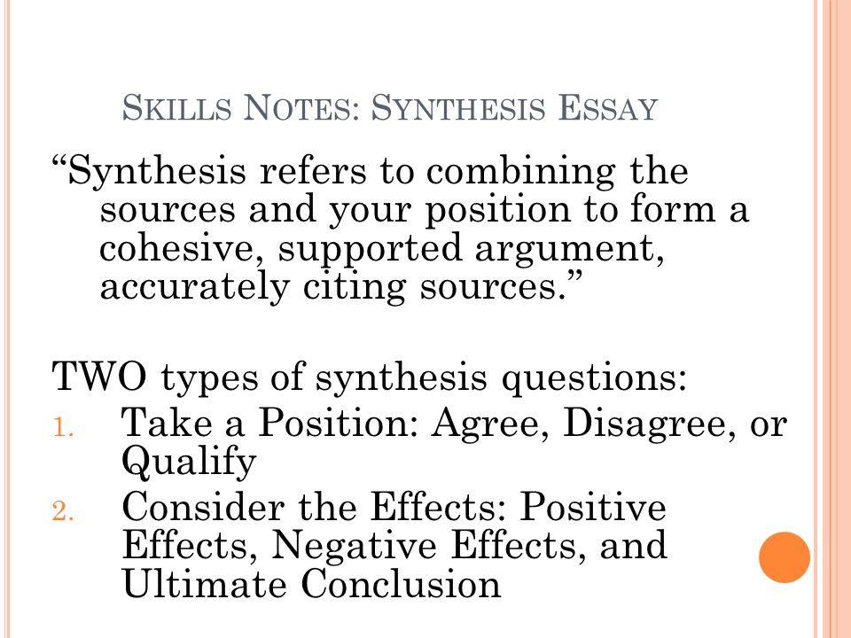 Skills Notes: Synthesis Essay