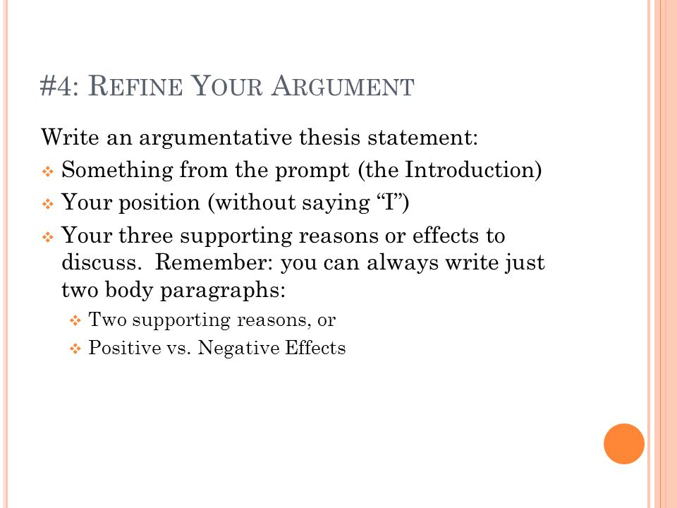 #4: Refine Your Argument