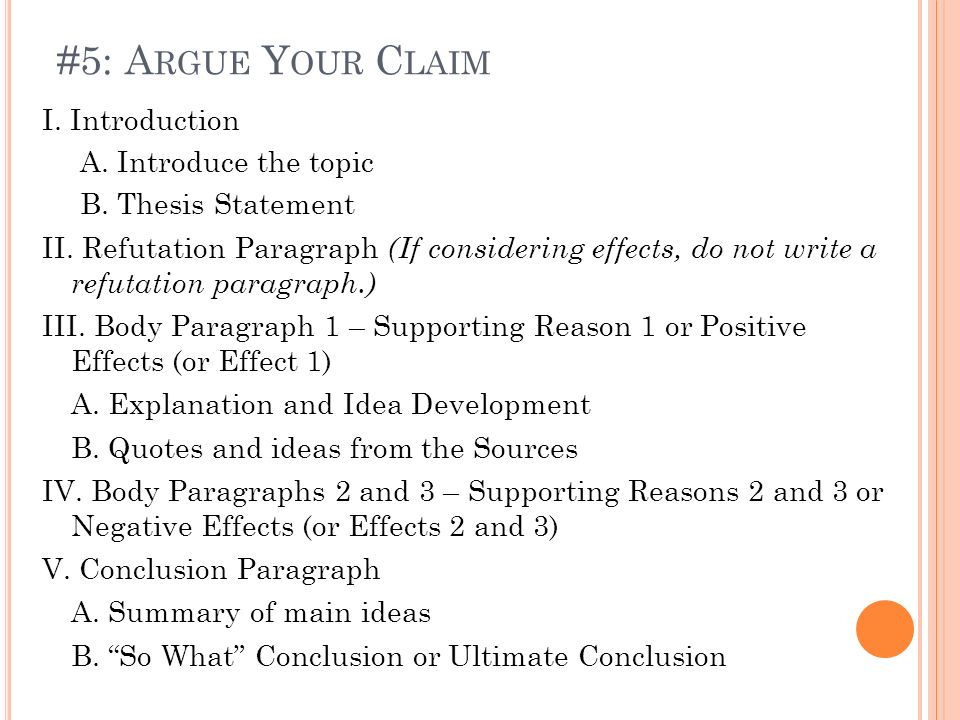 #5: Argue Your Claim