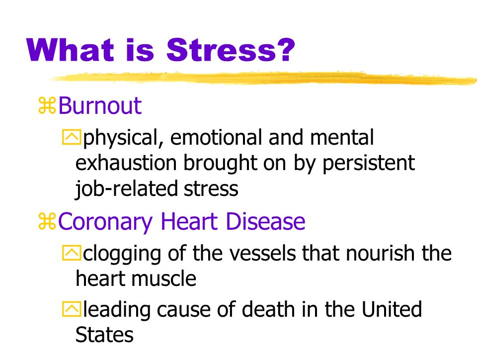 What is Stress Burnout Coronary Heart Disease