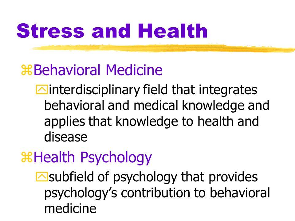 Stress and Health Behavioral Medicine Health Psychology