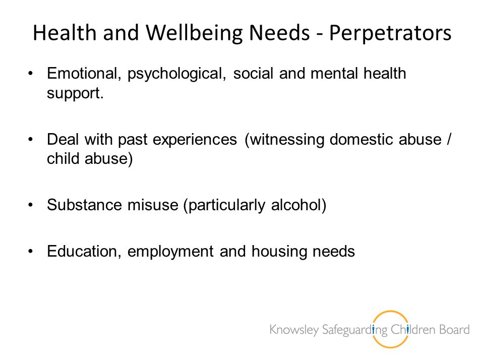 Health and Wellbeing Needs - Perpetrators