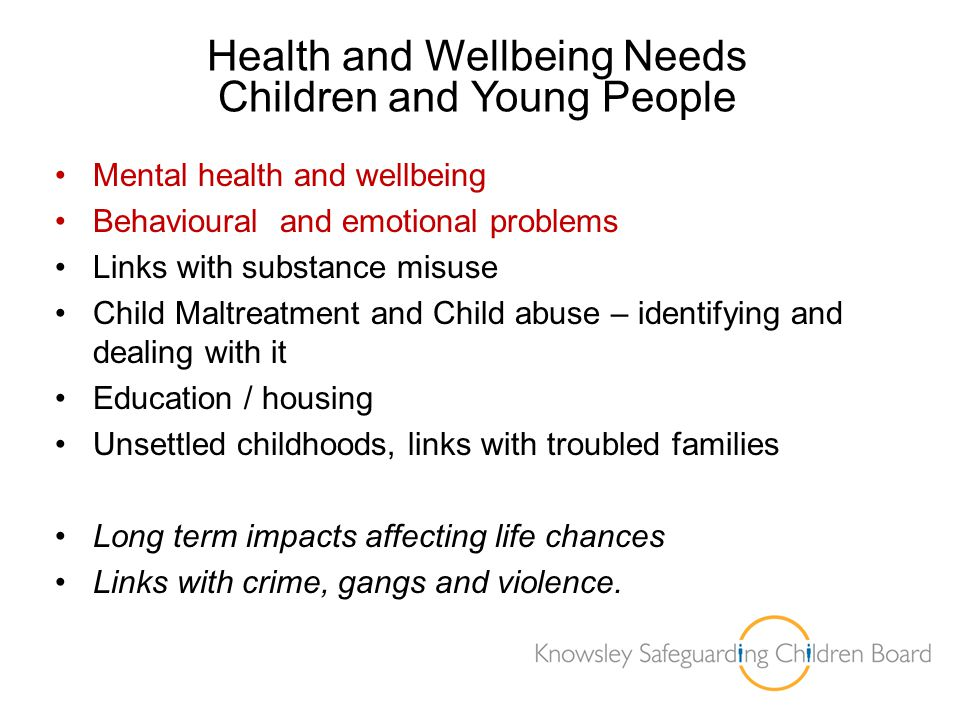 Health and Wellbeing Needs Children and Young People