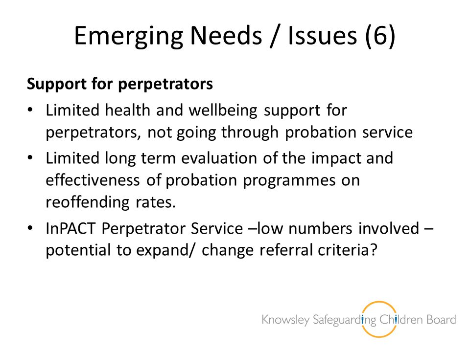 Emerging Needs / Issues (6)