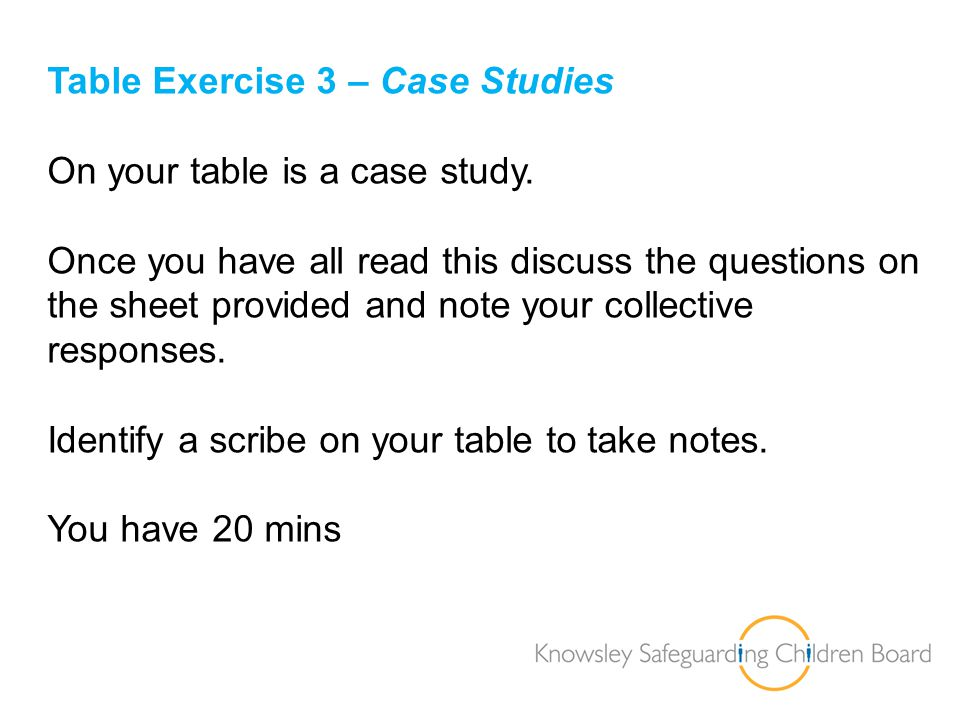 Table Exercise 3 – Case Studies