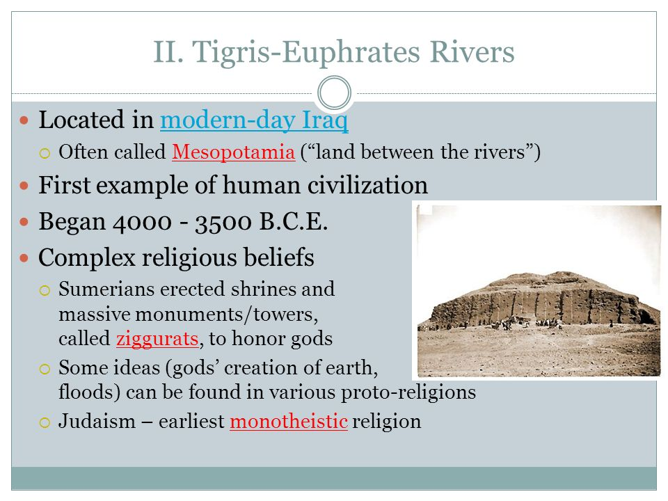 II. Tigris-Euphrates Rivers