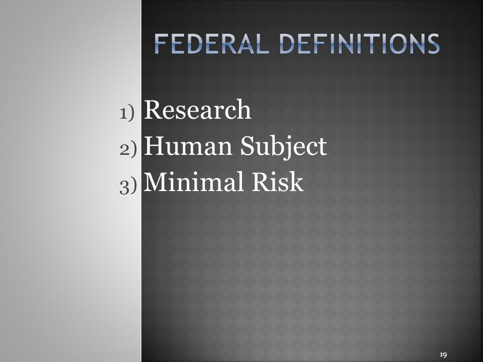 Research Human Subject Minimal Risk