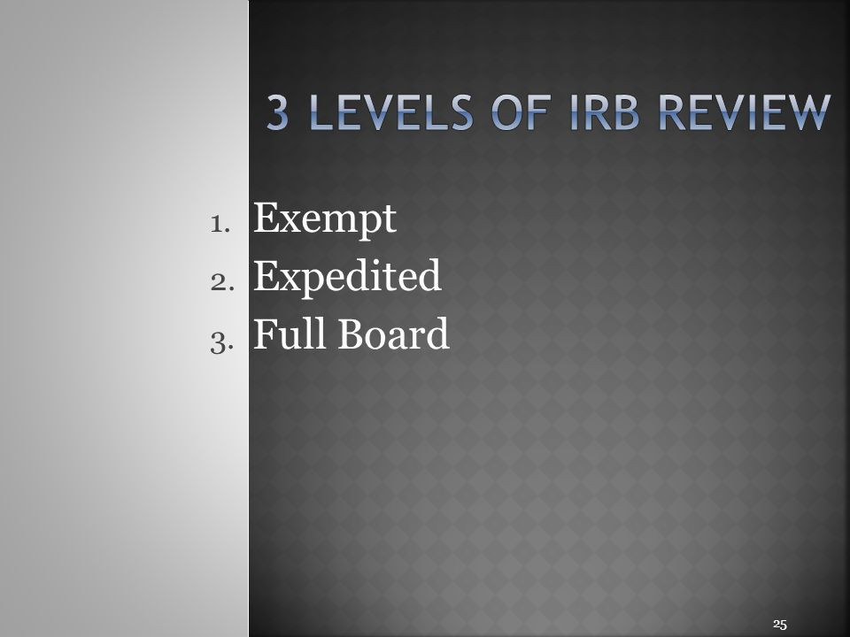 Exempt Expedited Full Board