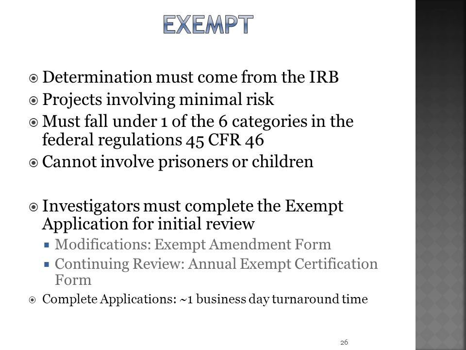 exempt Determination must come from the IRB