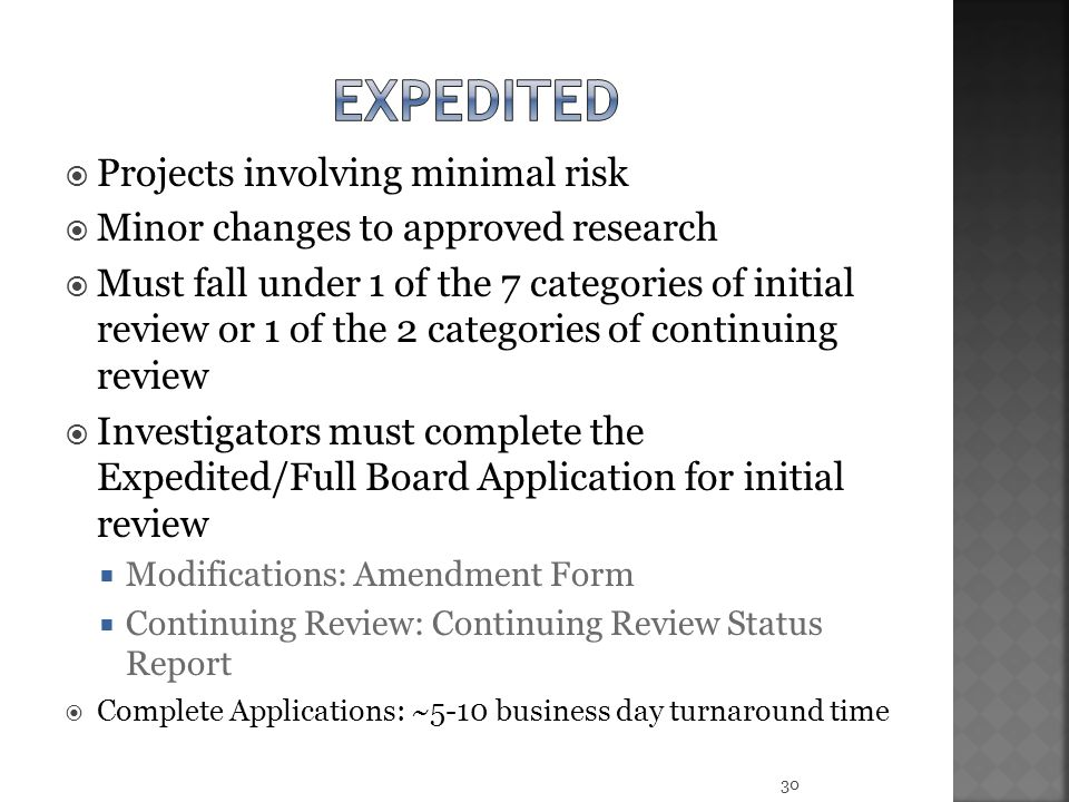 expedited Projects involving minimal risk