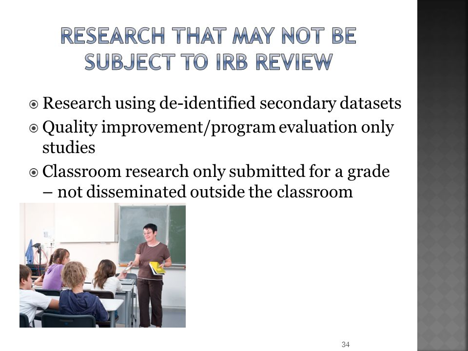 Research that may not be subject to irb review