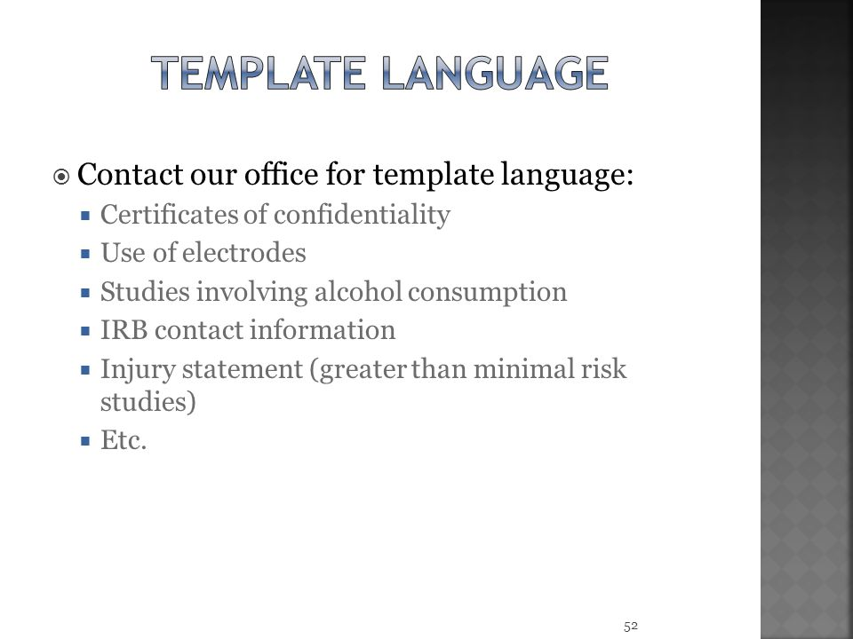 Template language Contact our office for template language:
