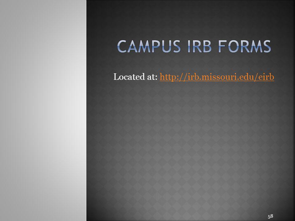 Located at: http://irb.missouri.edu/eirb