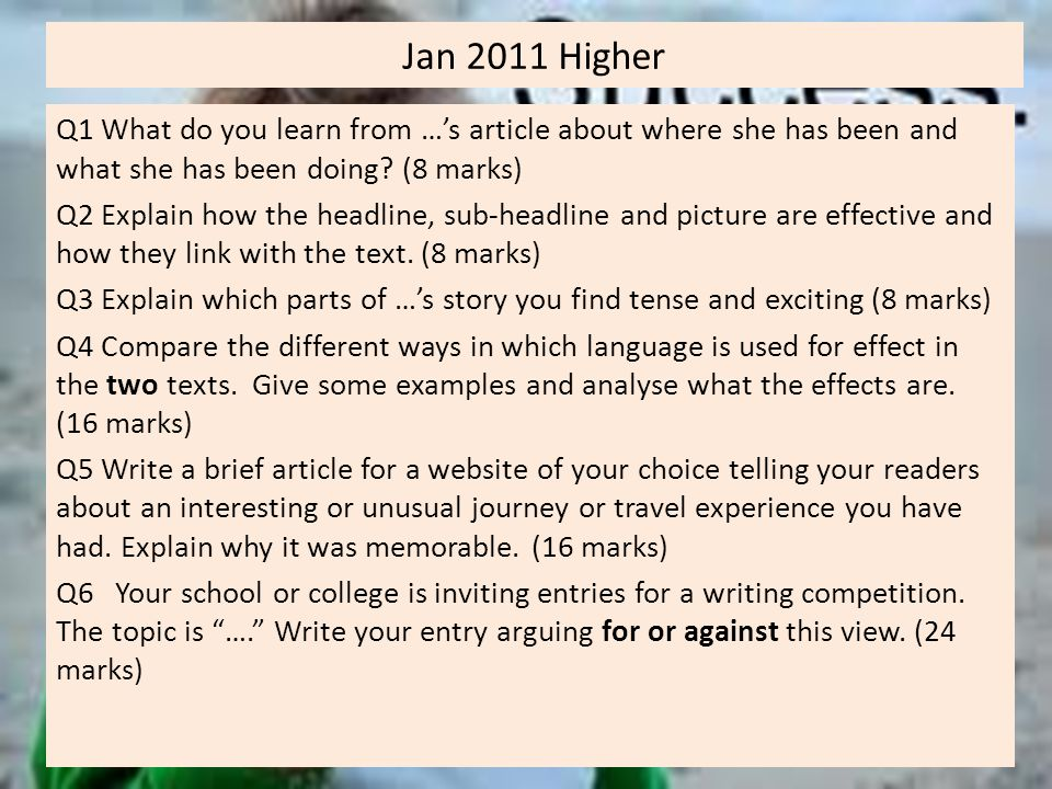 Jan 2011 Higher Q1 What do you learn from …'s article about where she has been and what she has been doing (8 marks)