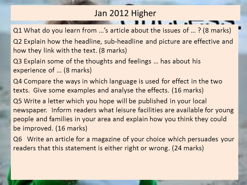 Jan 2012 Higher Q1 What do you learn from …'s article about the issues of … (8 marks)
