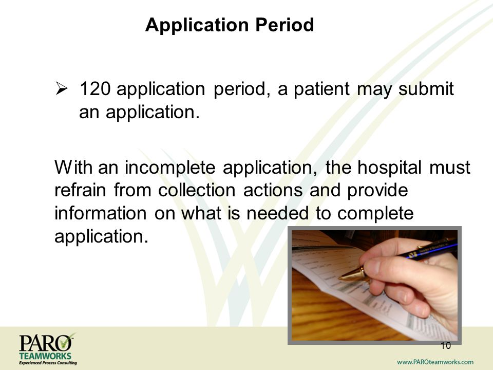 Application Period 120 application period, a patient may submit an application.