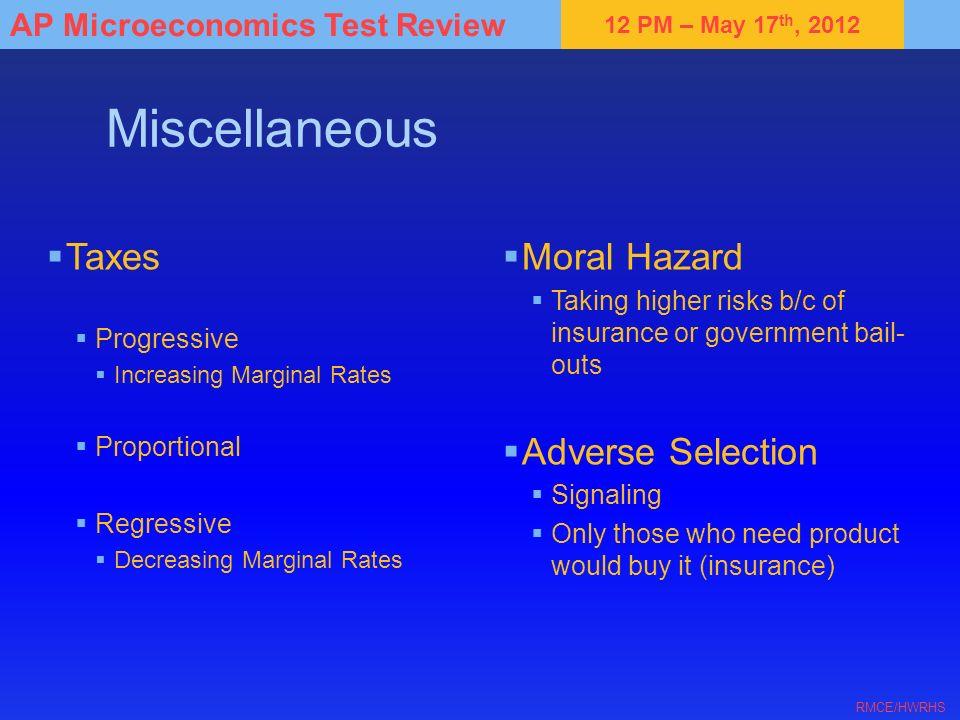 Miscellaneous Taxes Moral Hazard Adverse Selection