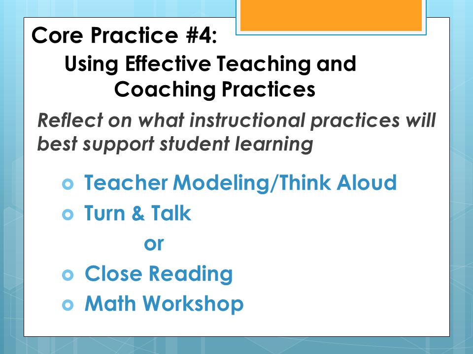Core Practice #4: Using Effective Teaching and Coaching Practices