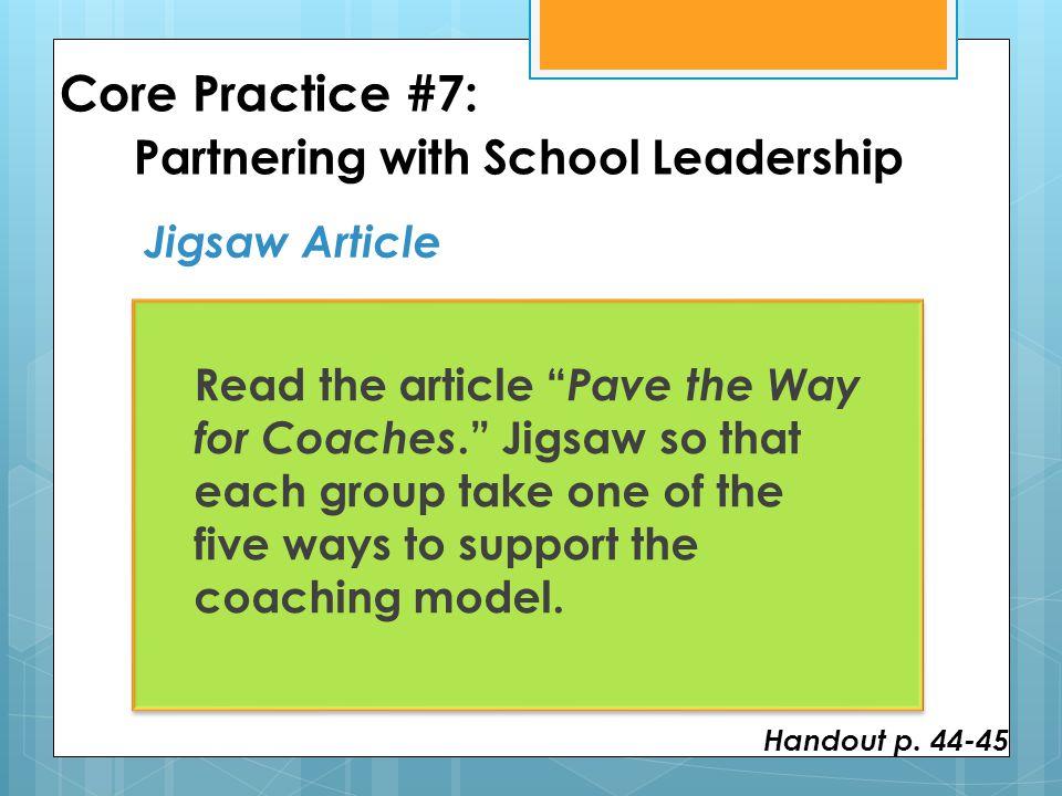 Core Practice #7: Partnering with School Leadership