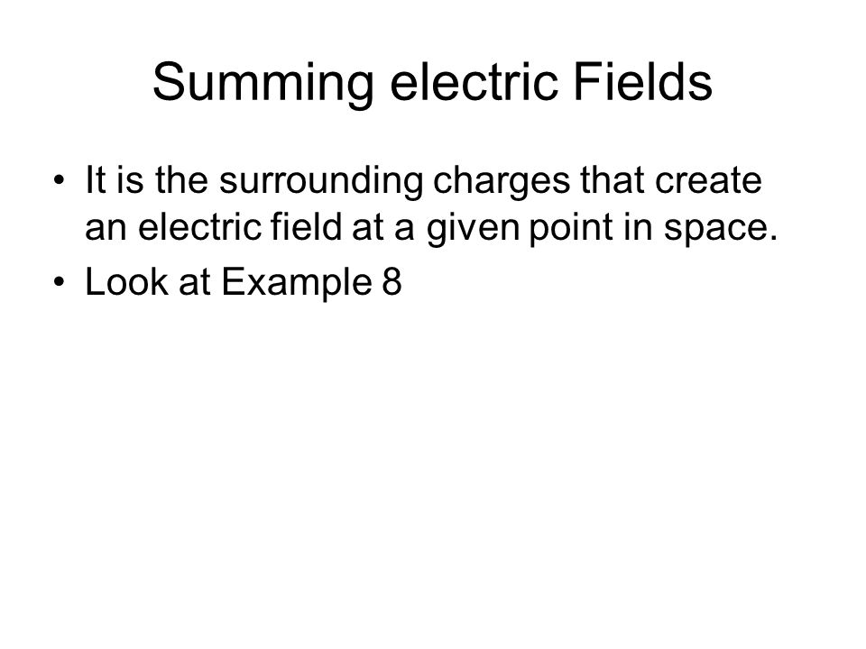 Summing electric Fields