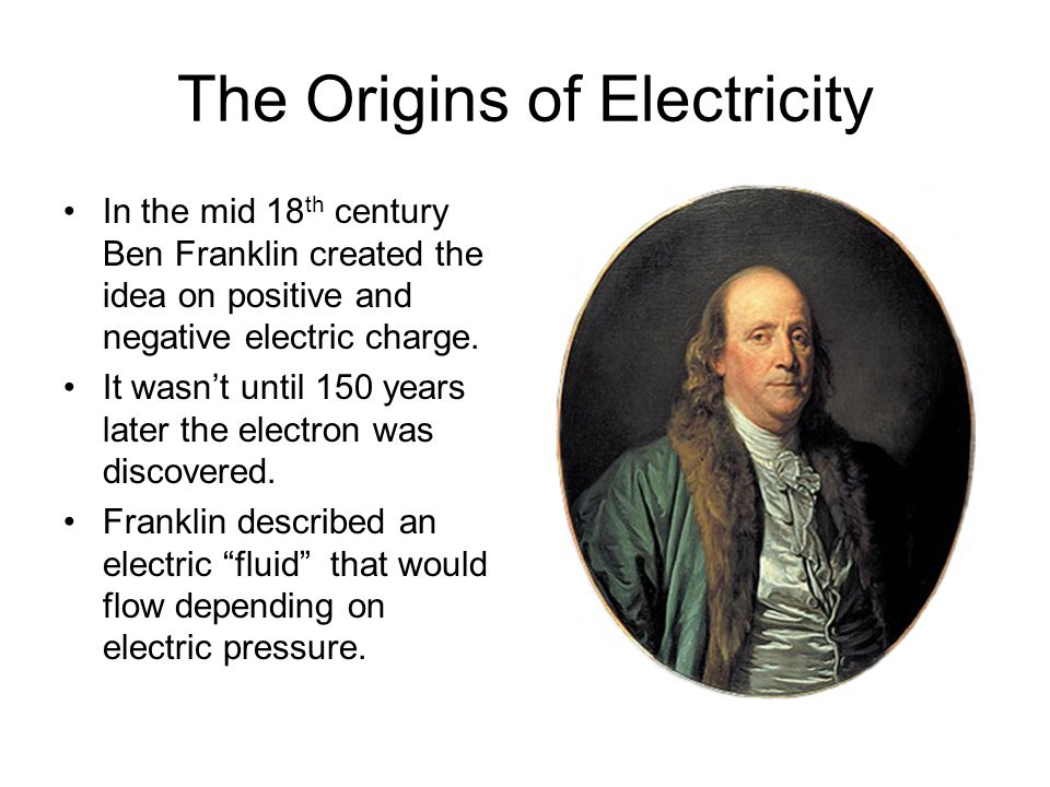 The Origins of Electricity